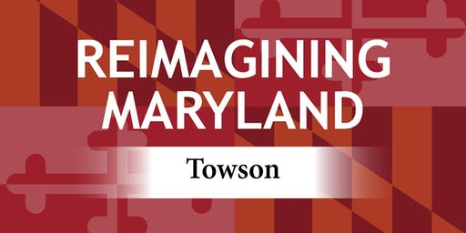 Reimagining Maryland Towson
