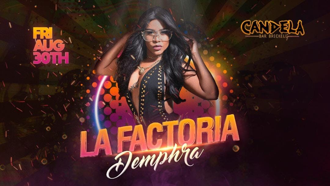 Candela Bar Presents La Factoria Demphra 30 Aug 2019