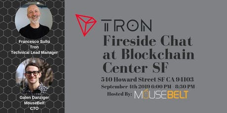 Tron Fireside Chat at Blockchain Center SF  tickets