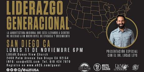 Seminario Liderazgo Generacional con el Dr. Lucas Leys (San Diego CA) boletos
