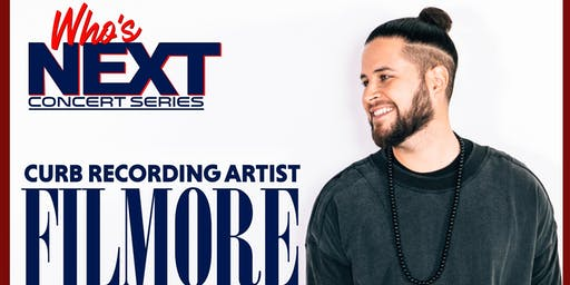 WHO'S NEXT MUSIC SERIES Featuring Filmore
