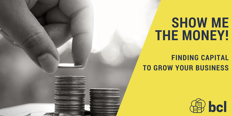 Show Me the Money: Finding Capital to Grow Your Business tickets