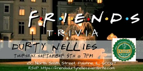 Friends Trivia at Durty Nellies tickets