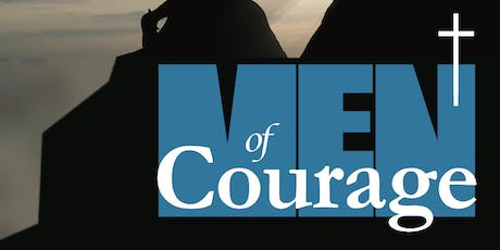Men of Courage tickets