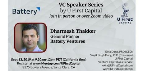 VC Speaker: Battery Ventures General Partner Dharmesh Thakker tickets