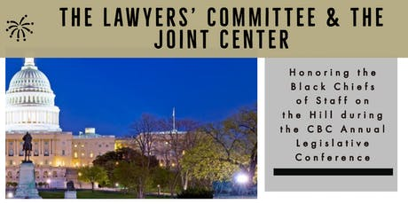 The Black Chiefs of Staff Reception: Present by The Lawyers' Committee and The Joint Center  tickets
