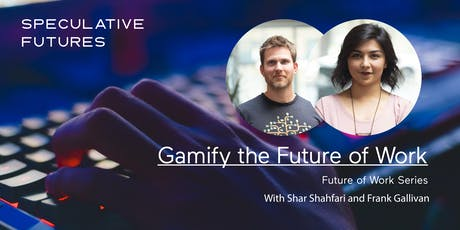 Gamify the Future of Work tickets