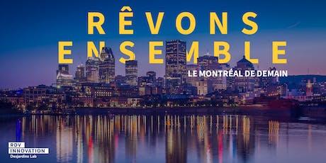 Rêver le Montréal de demain (Mtl) billets