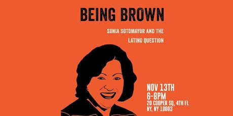 Being Brown: Sonia Sotomayor and the Latinx Question tickets