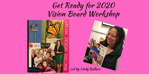 Get Ready for 2020 Vision Board Workshop!