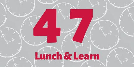 47MINUTES:  Lunch & Learn Networking tickets