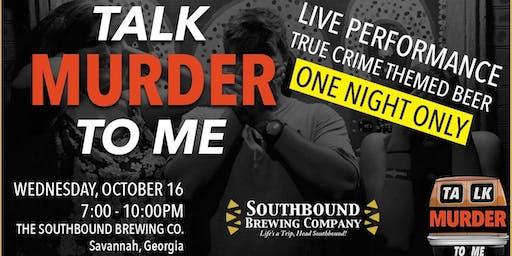 Talk Murder To Me Live: Savannah
