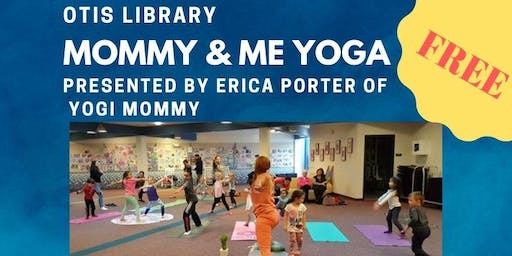 Mommy & Me Yoga-All Parent's Welcomed!Free!
