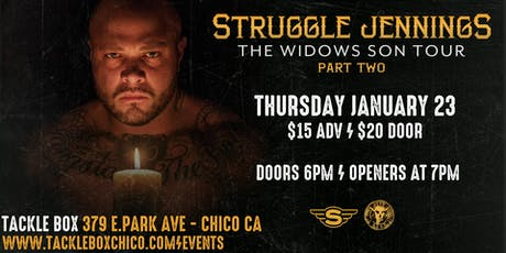 Struggle Jennings at The Tackle Box Chico CA tickets
