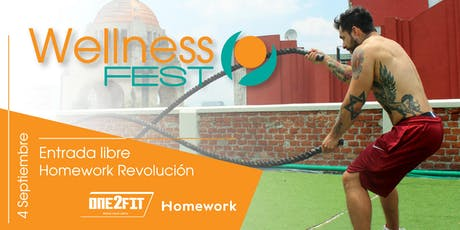 WELLNESS FEST / ONE2FIT - HOMEWORK entradas