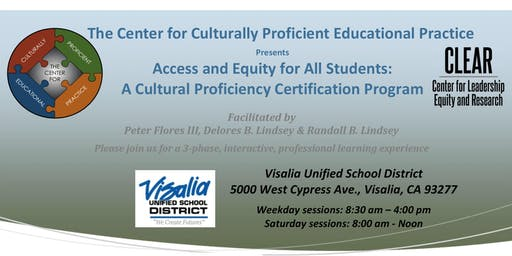 Access and Equity for All Students:  A Cultural Proficiency Certification Program