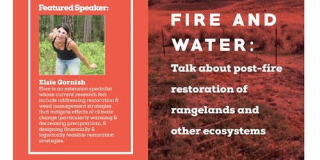 Science Cafe:  Fire & Water - Post-fire restoration of ecosystems tickets