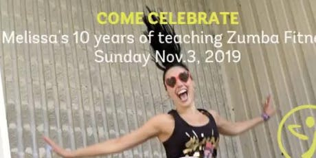 Melissa's 10 years of Teaching Zumba Fitness Party! tickets
