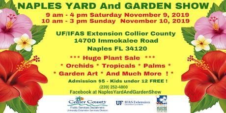 Naples Yard and Garden Show tickets