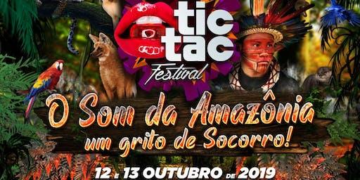 TIC TAC Festival – O som da Amazônia * 12 e 13 de Outubro.