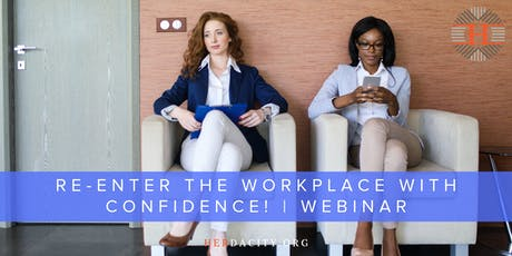 Re-enter the Workplace with Confidence! | Webinar tickets
