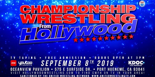 Championship Wrestling from Hollywood Event Sun September 8, 2019 3PM