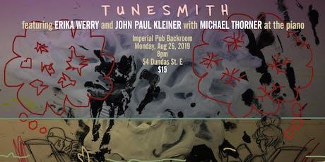 TUNESMITH presents Erika Werry, John Paul Kleiner, & Michael Thorner tickets