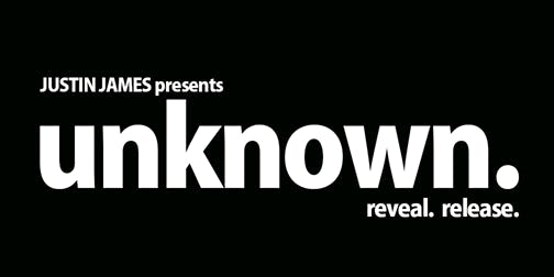 Justin James presents unknown.origin