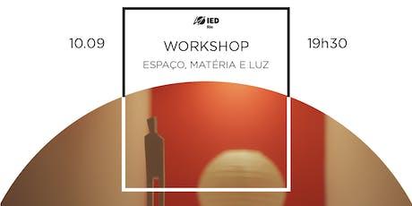 Workshop Espaço, Matéria e Luz ingressos