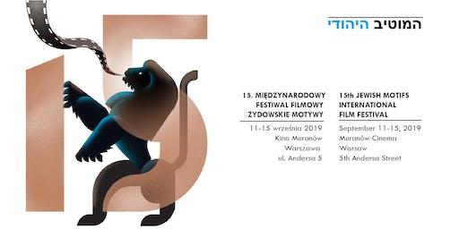 15. Międzynarodowy Festiwal Filmowy Żydowskie Motywy