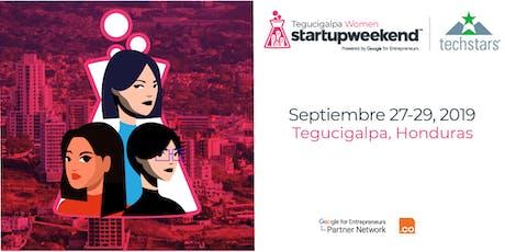 Techstars Global Startup Weekend Tegucigalpa Women tickets