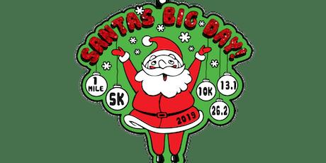 2019 Santa's Big Day 1M, 5K, 10K, 13.1, 26.2-Paterson tickets