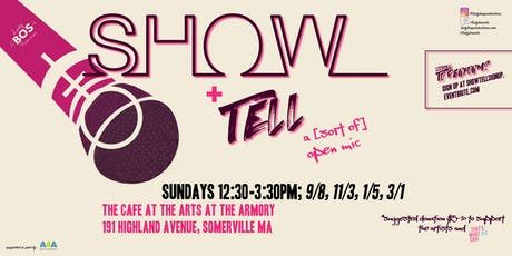 SHOW + TELL SIGN UP! tickets