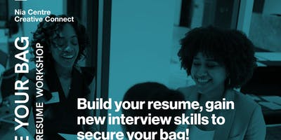 SECURE YOUR BAG: Interview and Resume Building Workshop