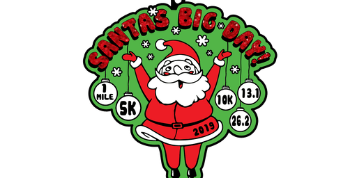 2019 Santa's Big Day 1M, 5K, 10K, 13.1, 26.2- Syracuse