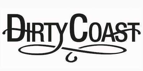 Dirty Coast Presents: Winter, Summer, Summer, Summer tickets