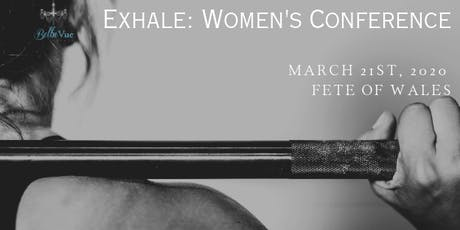 Exhale: Women's Conference tickets