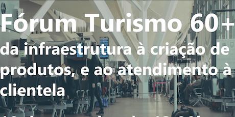 Fórum de Turismo 60+ ingressos