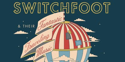 AN EVENING WITH SWITCHFOOT