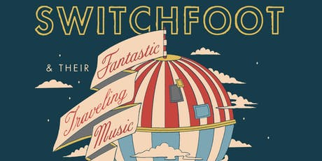 AN EVENING WITH SWITCHFOOT tickets