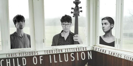 Child Of Illusion: Chris Pitsiokos Toby Zederber and Sue St. Silva tickets