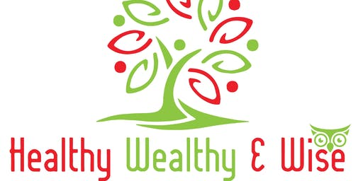 Healthy, Wealthy and Wise  - The Series