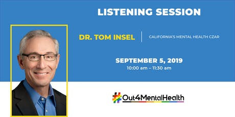 LGBTQ Mental Health Listening Session with Dr. Tom Insel tickets