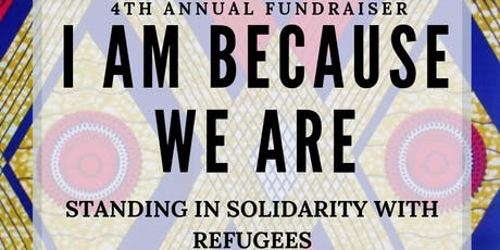 I Am Because We Are: Standing in Solidarity with Refugees tickets