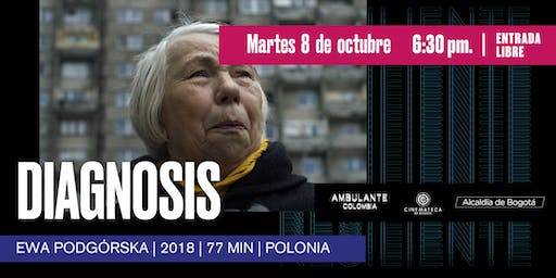 Ambulante Presenta | Diagnosis - Ewa Podgórska