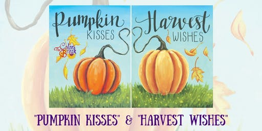 """Pumpkin Kisses, Harvest Wishes"" Couples Paint Night"