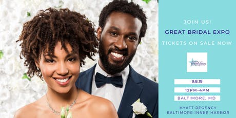 Great Bridal Expo - Baltimore, MD tickets
