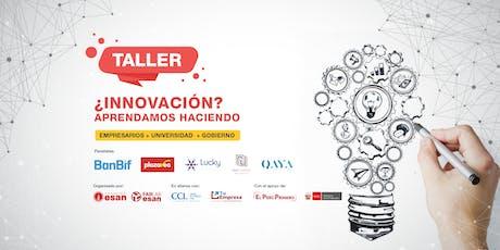 Taller: ¿Innovación? Aprendamos haciendo entradas