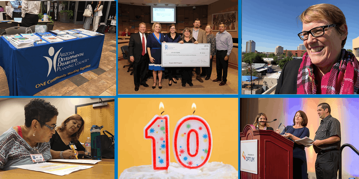 Arizona Developmental Disabilities Planning Council 10-Year Anniversary