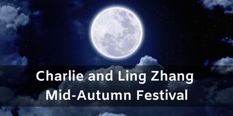 The Charlie and Ling Zhang Mid-Autumn Festival tickets